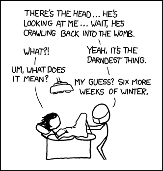 (From XKCD:  http://imgs.xkcd.com/comics/delivery.png)