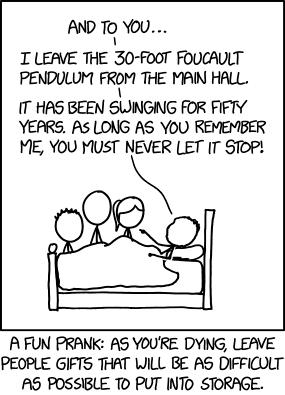 http://imgs.xkcd.com/comics/dying_gift.png