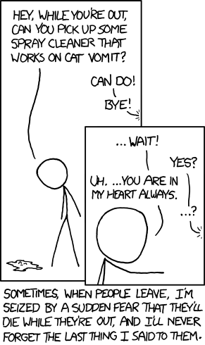 http://imgs.xkcd.com/comics/leaving.png