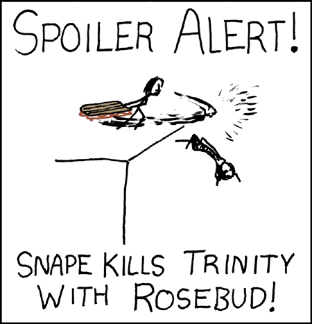 http://imgs.xkcd.com/comics/spoiler_alert.png