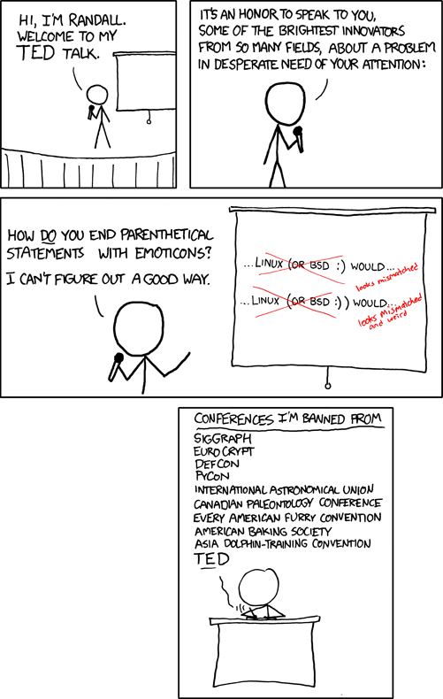 Ted Talk | How Do You End Parenthetical Statements With Emoticons? I Can't Figure Out a Good Way | Linux or BSD [COMIC]