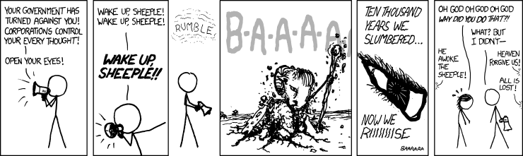XKCD - Wake Up, Sheeple!