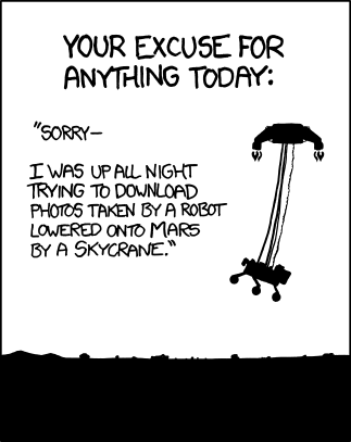 IMAGE(http://imgs.xkcd.com/comics/curiosity.png)