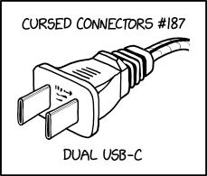 IMAGE(https://imgs.xkcd.com/comics/dual_usb_c.png)