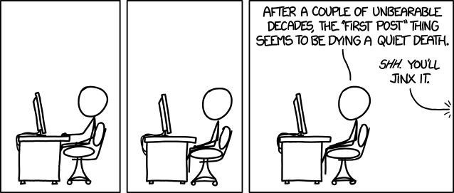 Fortunately, exactly zero other annoying internet behaviors have developed during this time.