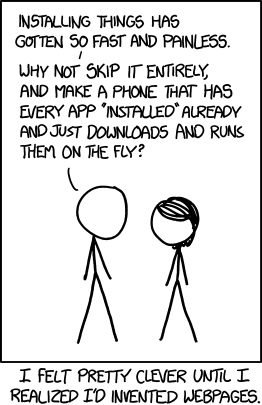 xkcd comic number 1367 describing that web pages are apps now      too