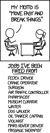 XKCD move fast and break things