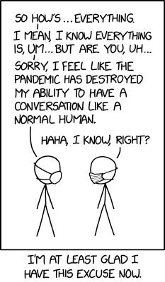 IMAGE(https://imgs.xkcd.com/comics/normal_conversation.png)