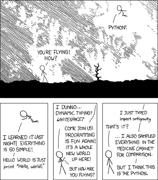 xkcd comic about how python makes everything better.  You gotta go to the real site if you want the real alt text