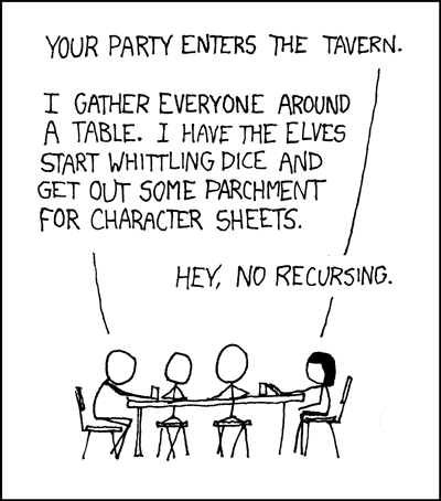 xkcd.com comic 'No Recursion!'